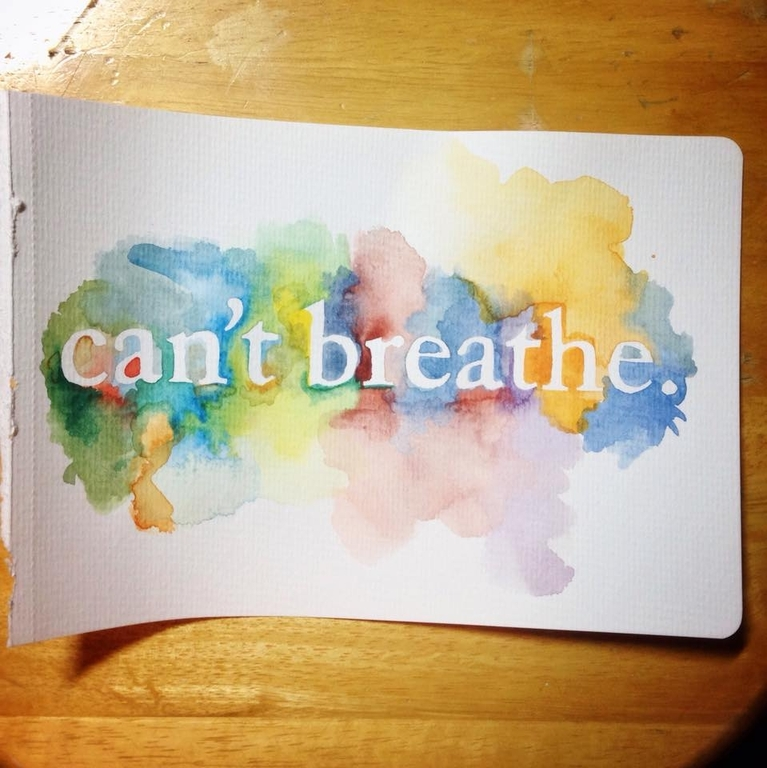 Can't Breathe Watercolor